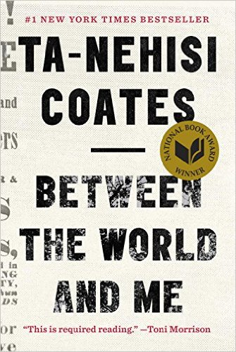 BETWEEN THE WORLD AND ME - BOOK